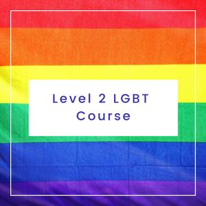 Level 2 LGBT Course