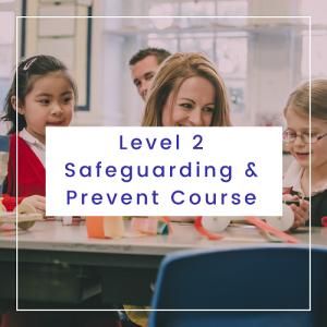 Level 2 Safeguarding & Prevent Course